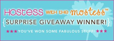 Hostess with the Mostess: Surprise Giveaways!