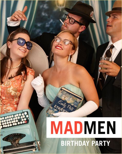 Mad Men Birthday Party Ideas