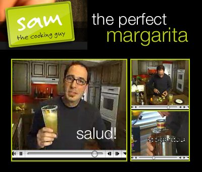 Sam the Cooking Guy: Sammy Boys-Margarita