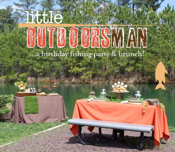 LIttle Outdoorsman Fishing Birthday Party