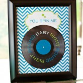 Record Themed Baby Shower - You Spin Me Right Round