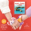 Make and Takes for Kids - Kids Craft Book