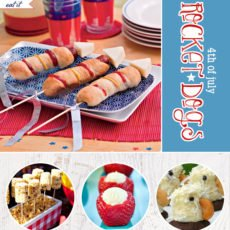 creative 4th of july food ideas - rocket dogs, corn, strawberries & cupcakes