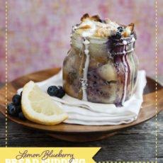 dessert in jars Lemon Blueberry Bread Pudding