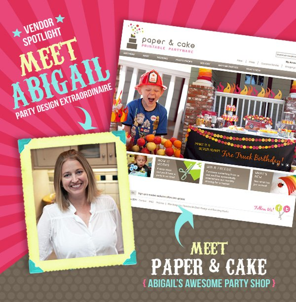 Abigail Barnes of Paper and Cake Printable Partyware