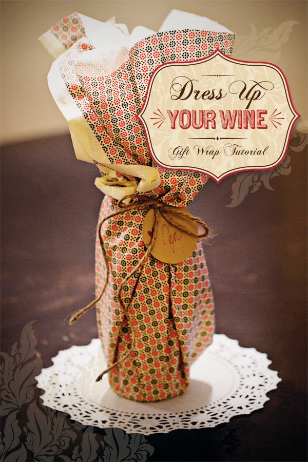 homemade hostess gift idea: wine gift wrap