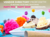 HWTM Party PROs and SHOPs - sneak peek