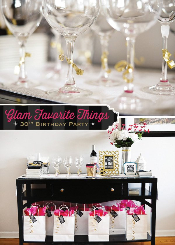Glam favorite things party 30th birthday hostess with for 30th birthday decoration ideas for her