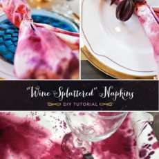 DIY Tutorial for a modern glam wine-splattered napkins