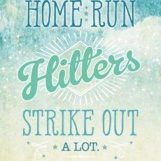 Reggie Jackson Inspiratonal Quote - Home Run Hitters