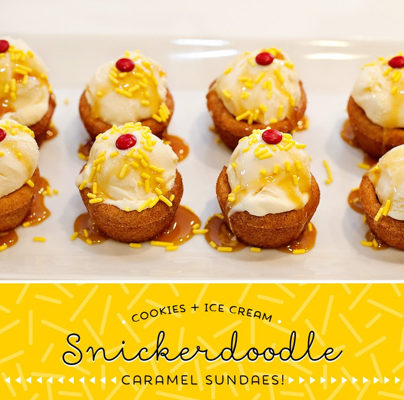 Snickerdoodle Cookie Cup Sundaes