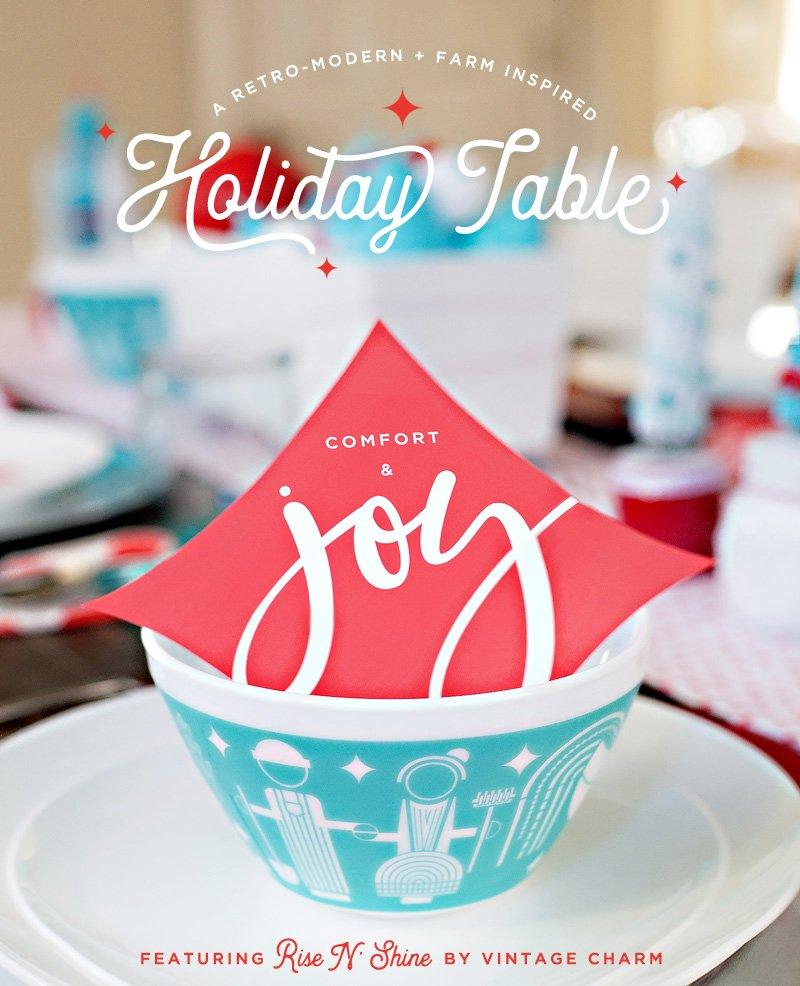 Retro Modern Holiday Table + Vintage Charm Bowls