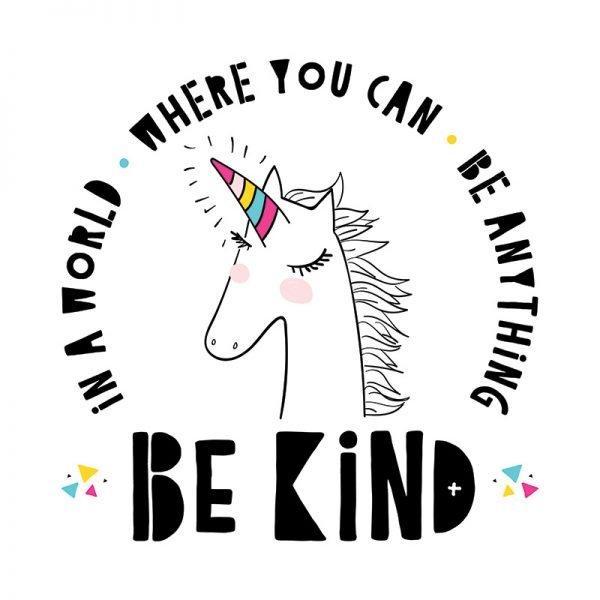 Kindness Quote - Unicorn Design
